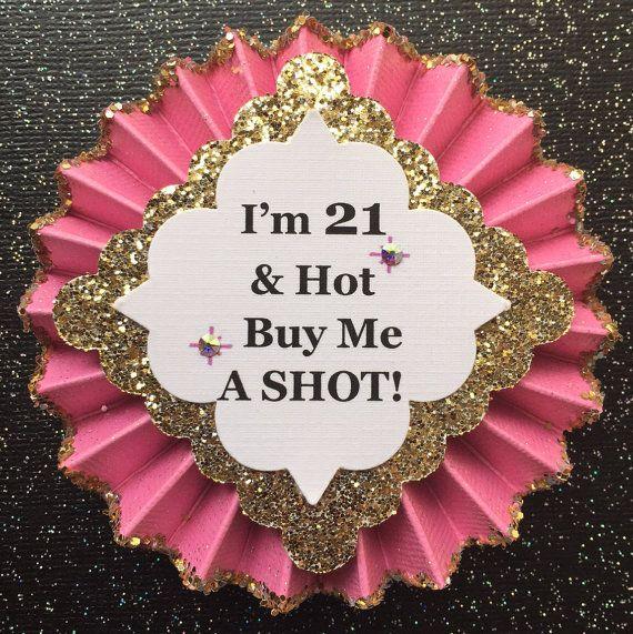 21st Birthday Button..21st Birthday Pin..21st by GlitterGorgeous