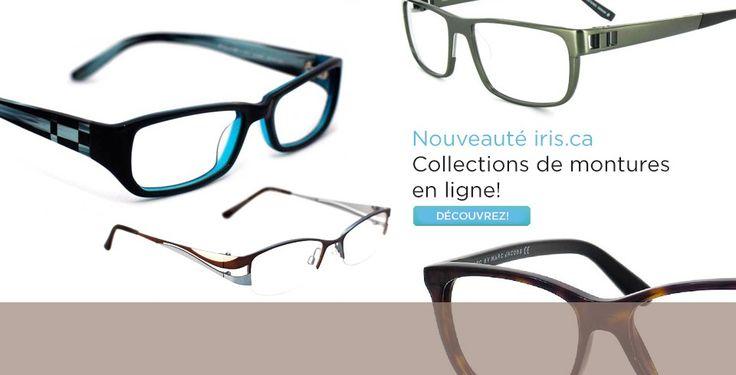 Lunetterie | Lunettes, lunettes de soleil, lentilles  examens de la vue - IRIS Canada #lunettes #lunetterie #soins_de_la_vue