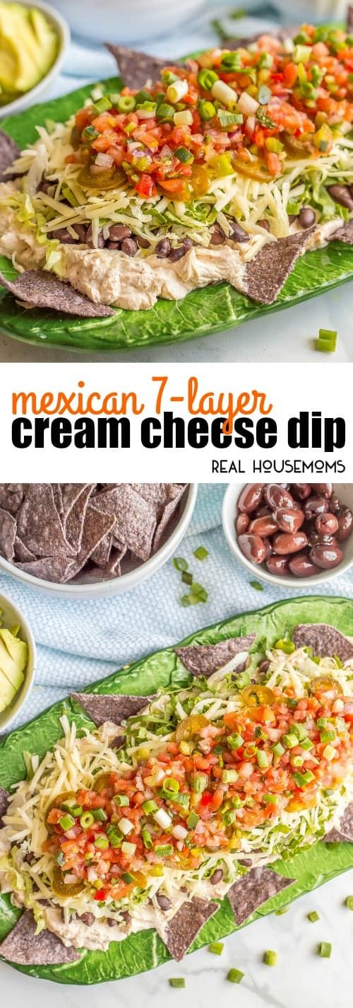 This quick and easy Mexican 7-Layer Cream Cheese Dip is creamy and cheesy, with some crisp, fresh flavors to balance it out. Full of taco flavor and your favorite toppings, this gorgeous dip is perfect for parties! via @realhousemoms