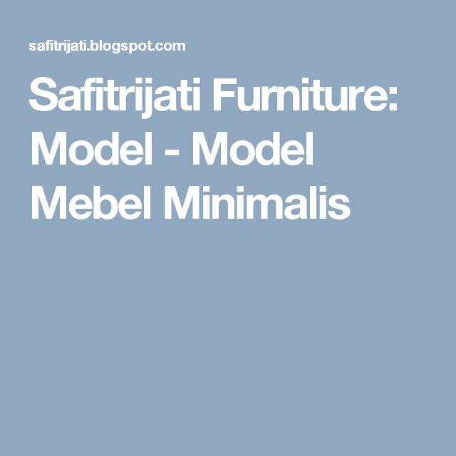 Safitrijati Furniture: Model - Model Mebel Minimalis