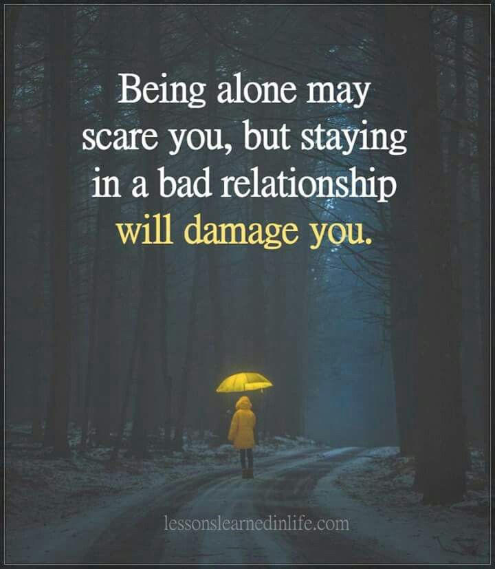 staying in a bad relationship for fear of being alone