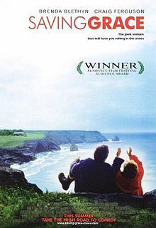 Saving Grace (2000 film), prequel to Doc Martin. Stars Martin Clune. What I thought was Craig Ferguson's best British Movie (although I thought his girlfriend was miscast).