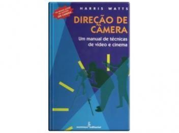 Direção de Câmera - Um Manual de Técnicas de Vídeo e Cinema - Summus