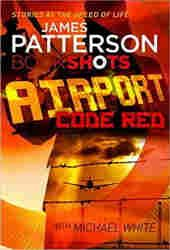 Patterson James-Bookshots-Airport Code Red