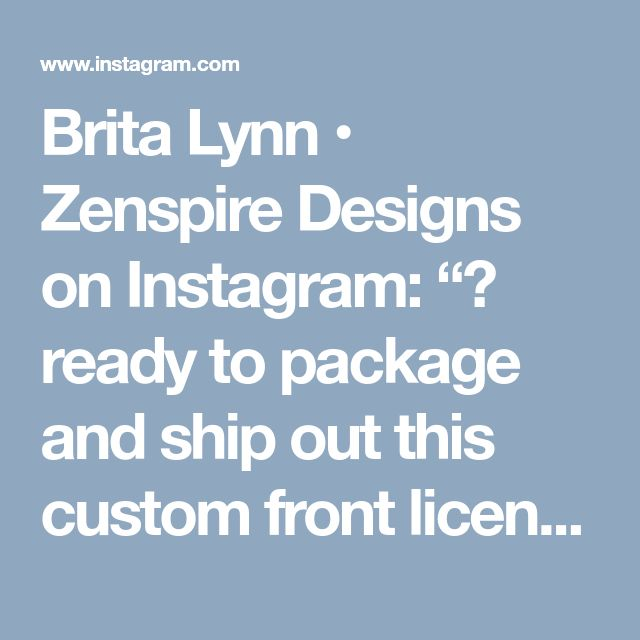 """Brita Lynn • Zenspire Designs on Instagram: """"🌻 ready to package and ship out this custom front license plate! interested in a custom order? click the """"contact"""" button on my profile to…"""" • Instagram"""