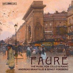 FAURÉ Music for Cello & Piano - BIS BIS-2220 SACD [GF] Classical Music Reviews: November 2017 - MusicWeb-International