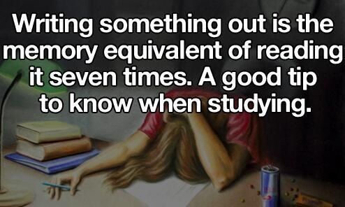 Revision tip - just the act of writing something out can help you remember!