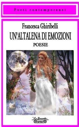 Recensione - UN'ALTALENA DI EMOZIONI di Francesca Ghiribelli https://lindabertasi.blogspot.it/2017/07/recensione-unaltalena-di-emozioni-di.html