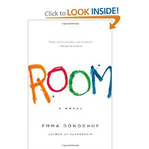 """Room,"" is a stunning book written by Emma Donoghue that will stick with readers long after they have read the final pages. Told through the eyes of a five-year-old little boy named Jack, Room & his Ma the only things he has ever known because he has been held, and was even born in Room, his entire existence. His only glimpses of the outside world are through a skylight above their room and the limited amount of television he has watched through his time there."