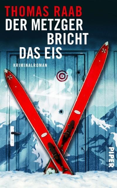 Thomas Raab: Der Metzger bricht das Eis