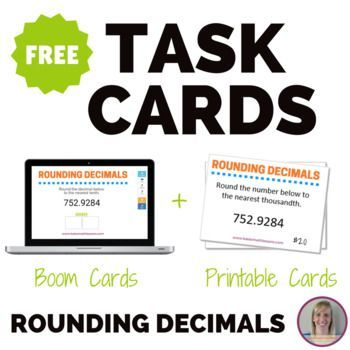 This FREE set of 20 cards is a great way to help students practice rounding decimals to the nearest tenth, hundredth, and thousandth. Includes a link to digital, self-checking Boom Cards and also a set of printable task cards with recording worksheet.