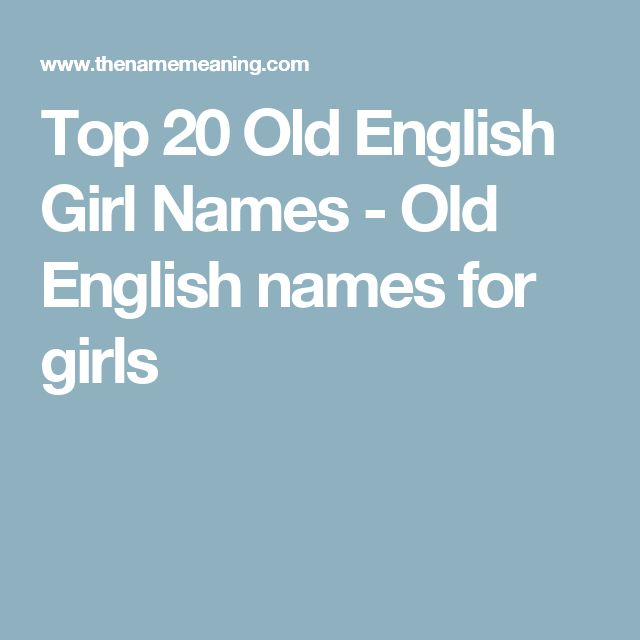 Top 20 Old English Girl Names - Old English names for girls