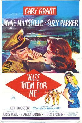 Kiss Them For Me (1957) ~ Cary Grant, Ray Walston, Suzy Parker, Jayne Mansfield, Werner Klemperer