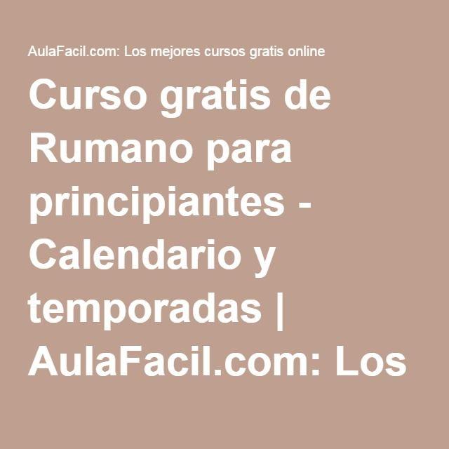 Curso gratis de Rumano para principiantes - Calendario y temporadas | AulaFacil.com: Los mejores cursos gratis online