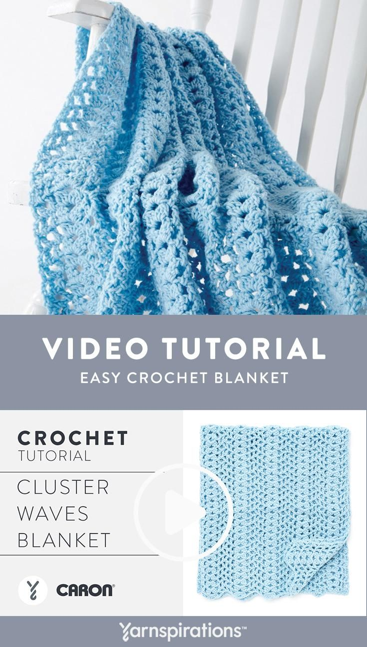 Crochet a Cluster Waves baby blanket using Caron One Pound yarn
