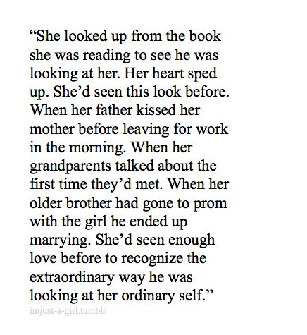 The extraordinary way he was looking at her ordinary self