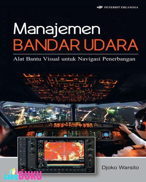 Manajemen Bandar Udara Alat Bantu Visual Untuk Navigasi Penerbangan Buku Manajemen Bandar Udara Oleh Djoko Warsito