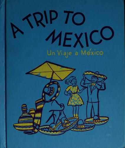 A trip to Mexico. by Terry Shannon, 30 pgs