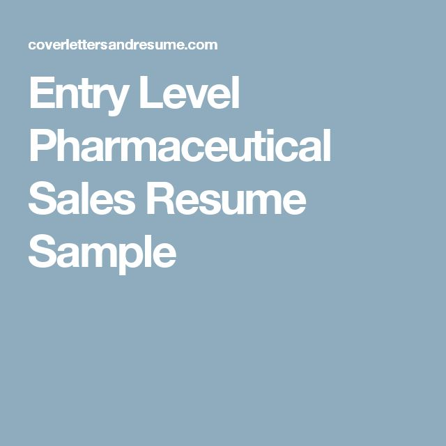 entry level pharmaceutical sales resume sample - Entry Level Sales Resume Sample