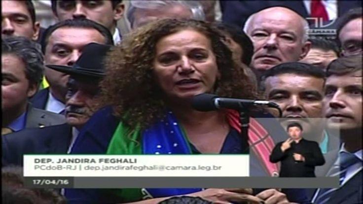 Votação do Impeachment - Dilma - 2016 - Dep Jandira Feghali - Voto Pela ...
