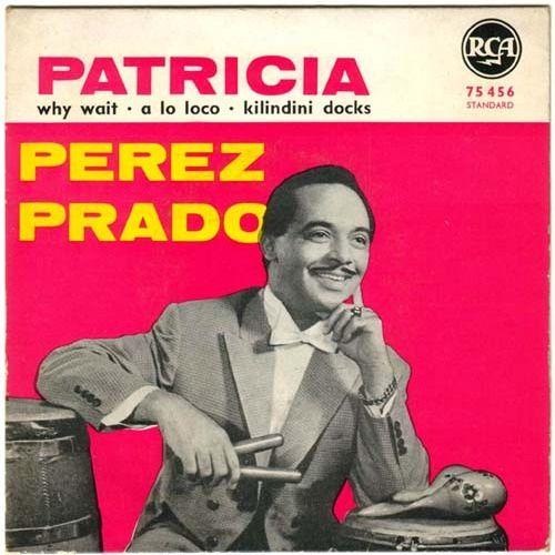 Perez Prado - Patricia [Official Music Video] https://wp.me/p4nJGM-fkGp