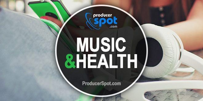 How Does Music Affect Your Personal Health | ProducerSpot