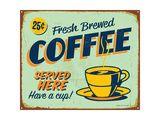 Vintage Metal Sign - Fresh Brewed Coffee - Jpg Version Affischer av Real Callahan