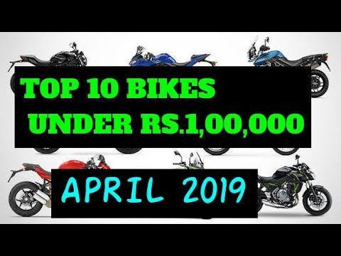 Top 10 Bikes Under 100000 In India April2019 Latest Bikes In