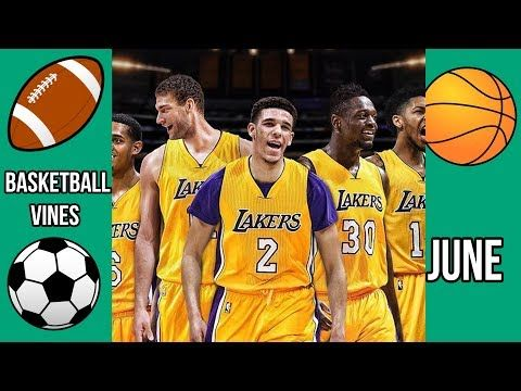 Awesome Videos: The BEST Basketball Vines of June 2017 WEEK 3