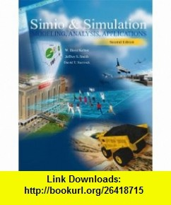 Simio and Simulation Modeling, Analysis, Applications (CPS1) (9780073408927) W. Kelton, Jeffrey Smith, David Sturrock , ISBN-10: 0073408921  , ISBN-13: 978-0073408927 ,  , tutorials , pdf , ebook , torrent , downloads , rapidshare , filesonic , hotfile , megaupload , fileserve