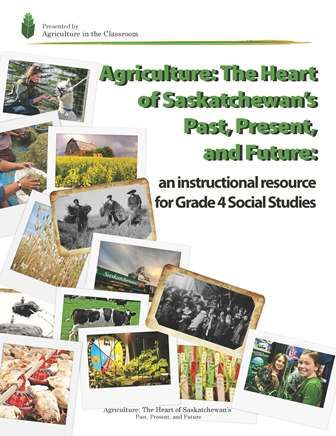Grade four agriculture unit for Saskatchewan curriculum