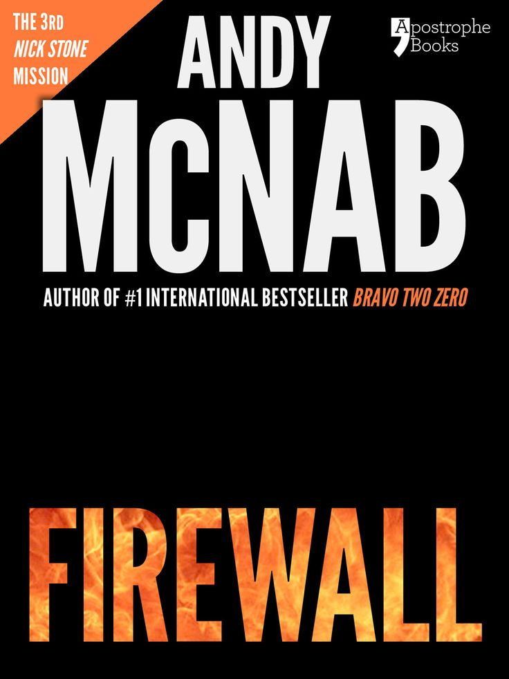 Amazon.com: Firewall (Nick Stone Book 3) : Andy McNab's best-selling series of Nick Stone thrillers - now available in the US, with bonus ma...