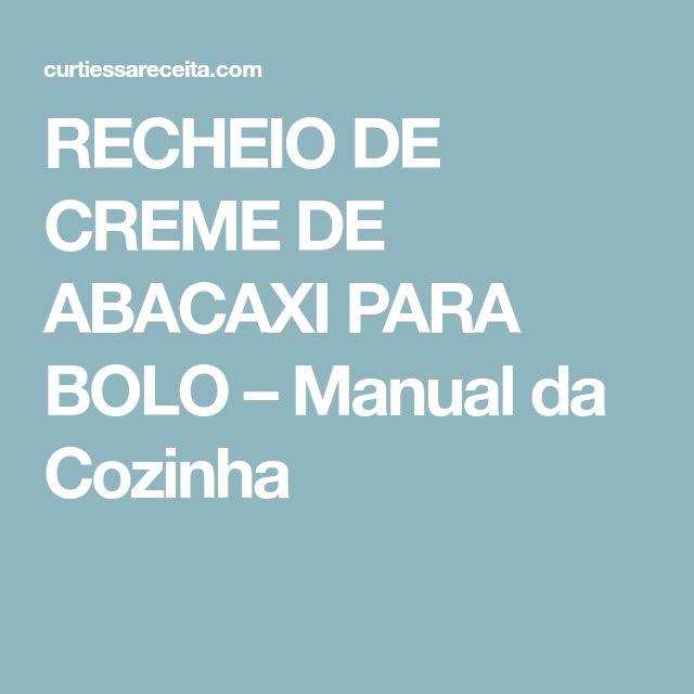 RECHEIO DE CREME DE ABACAXI PARA BOLO – Manual da Cozinha