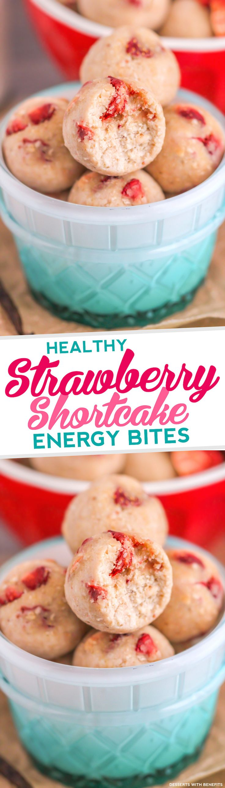 Healthy Strawberry Shortcake Energy Bites (refined sugar free, gluten free) - Desserts with Benefits