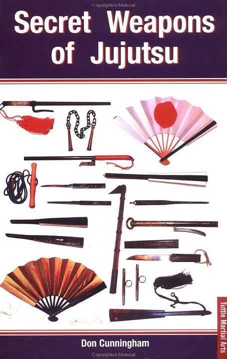 'Secret Weapons of Jujutsu', 2002, is an essential book for any serious student of Japanese martial arts. Author Don Cunningham has compiled an amazing collection of historical photographs, reproductions of paintings and line drawings including a history of hand-held samurai weapons as well as weapons that were improvised, also included are concealed weapons and traditional battlefield weapons.