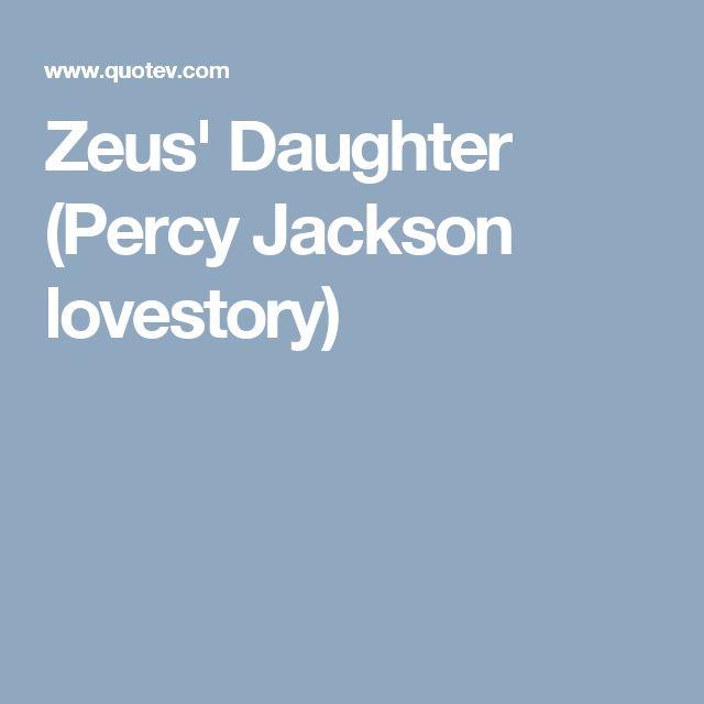 Zeus' Daughter (Percy Jackson lovestory)