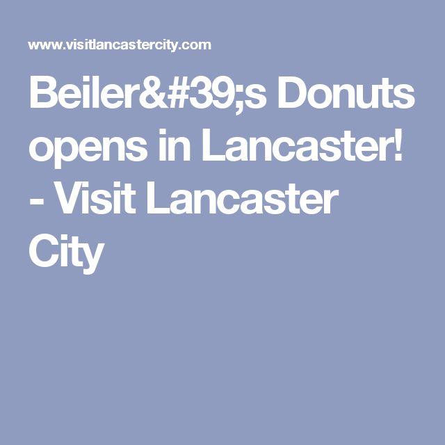 Beiler's Donuts opens in Lancaster! - Visit Lancaster City