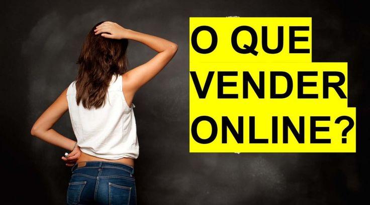 Como vender pela internet e o que vender online
