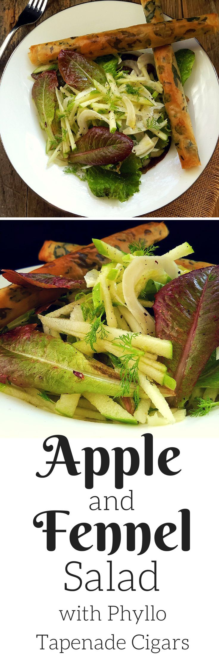 A delicious winter salad of fennel, apple and crisp lettuce. Served with tapenade-filled phyllo cigars decorated with fresh herbs. Makes a delightful vegetarian starter or main dish!