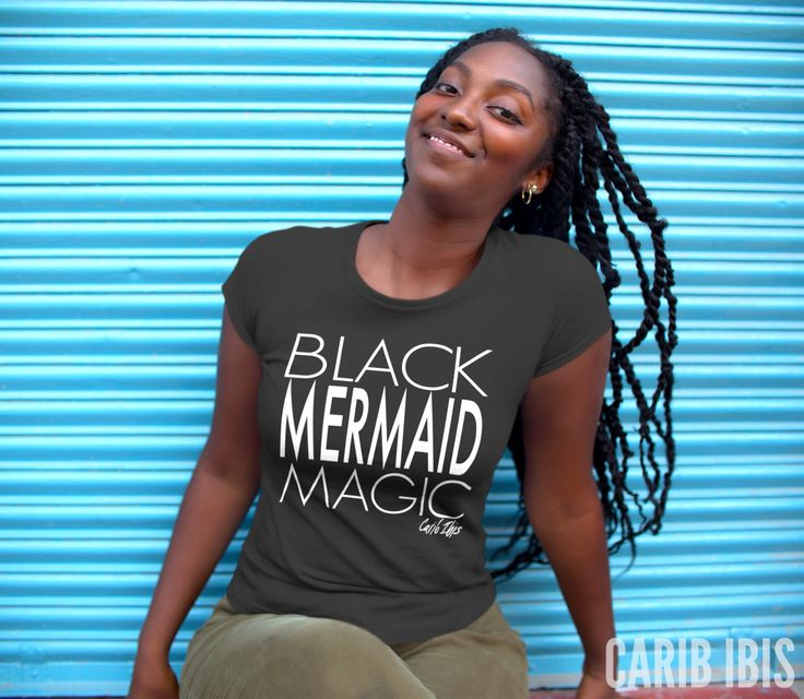 Black Girl Magic T-Shirt Melanin Shirt Afrocentric clothing African clothing Mermaid Shirt African American shirt Black Woman Art Trinidad by CaribIbis on Etsy https://www.etsy.com/listing/503731377/black-girl-magic-t-shirt-melanin-shirt