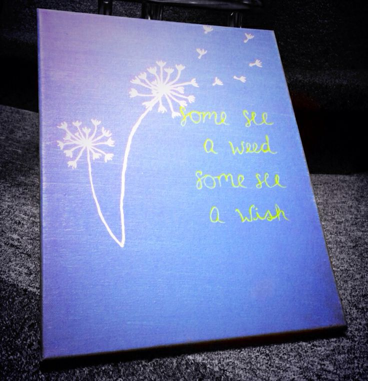 Some see a weed, some see a wish | Canvas | Pinterest