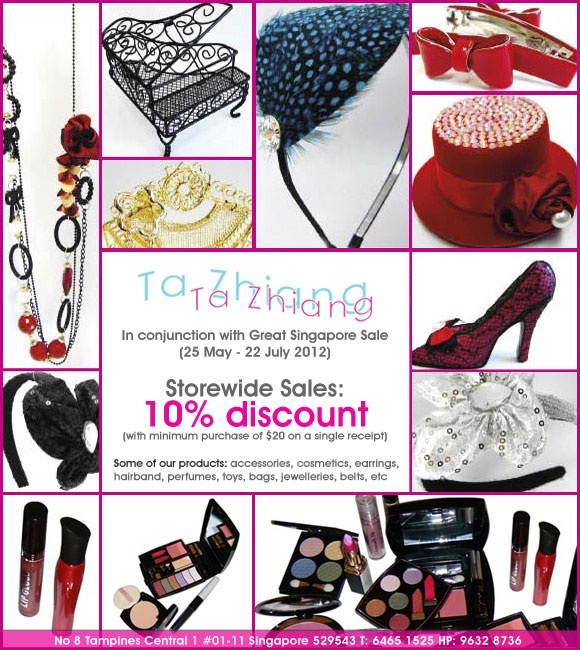 Ta Zhiang, retailer of women's accessories and comestics, is having a storewide sale! Come down now to see what you can get to spice up your outfit!         Valid until: N.A. Promotion ongoing: Outfit