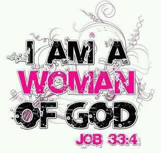I am a woman of God.