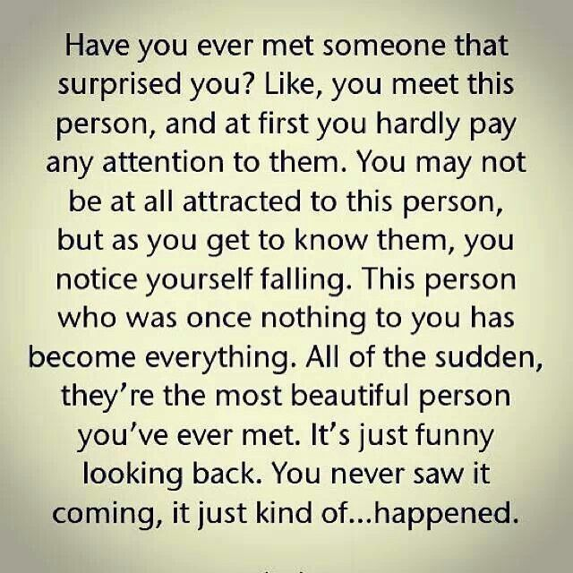 Have you ever met someone that surprised you ? ...
