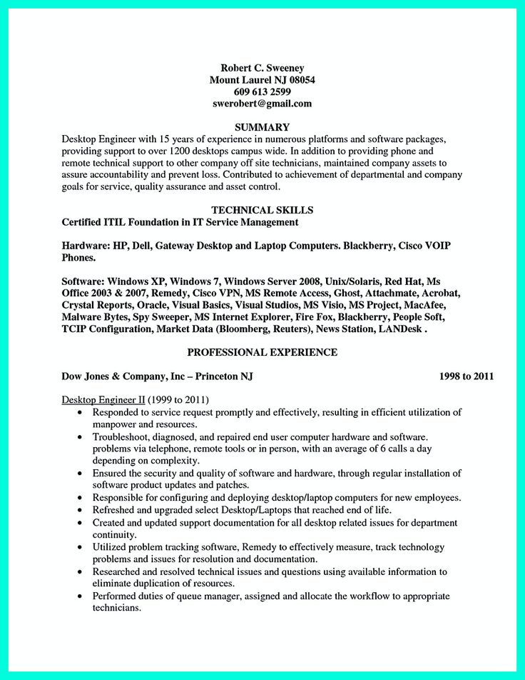 Computer engineering resume includes the skill in the IT field you have, experience in the same field for certain years including the title you have. ...