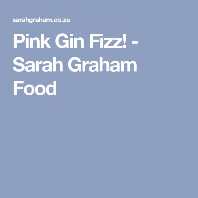 Pink Gin Fizz! - Sarah Graham Food