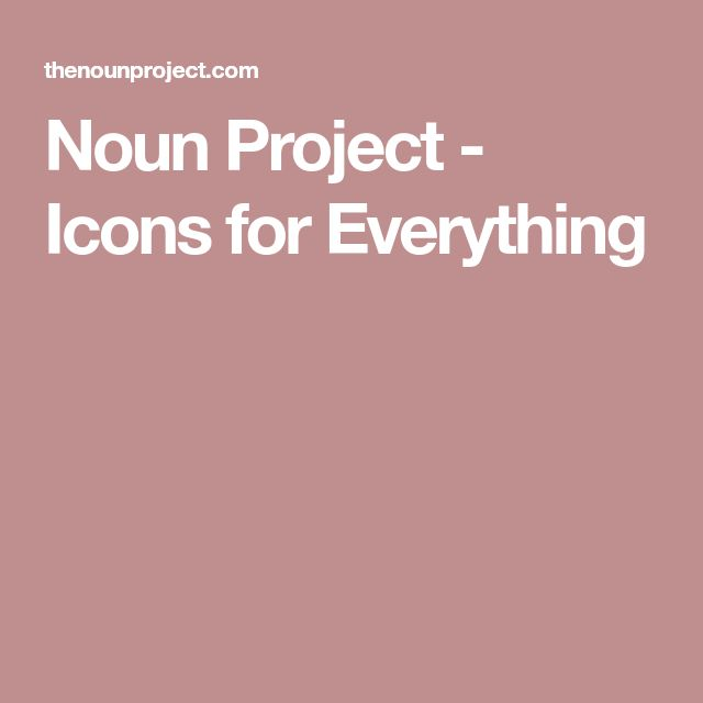 Noun Project - Icons for Everything