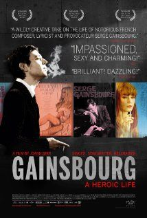 Gainsbourg, a heroic life: A glimpse at the life of French singer Serge Gainsbourg, from growing up in 1940s Nazi-occupied Paris through his successful song-writing years in the 1960s to his death in 1991 at the age of 62.