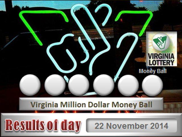 Virginia Million Dollar Money Ball - Day 22 November 2014, Va Lottery,  Virginia Lottery - Credits: http://powerball.center