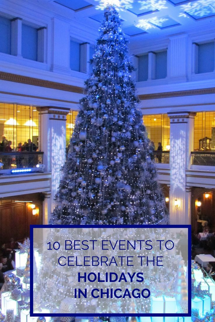 December is a magical time to celebrate the holidays in Chicago as the city puts its best foot forward with these special events.